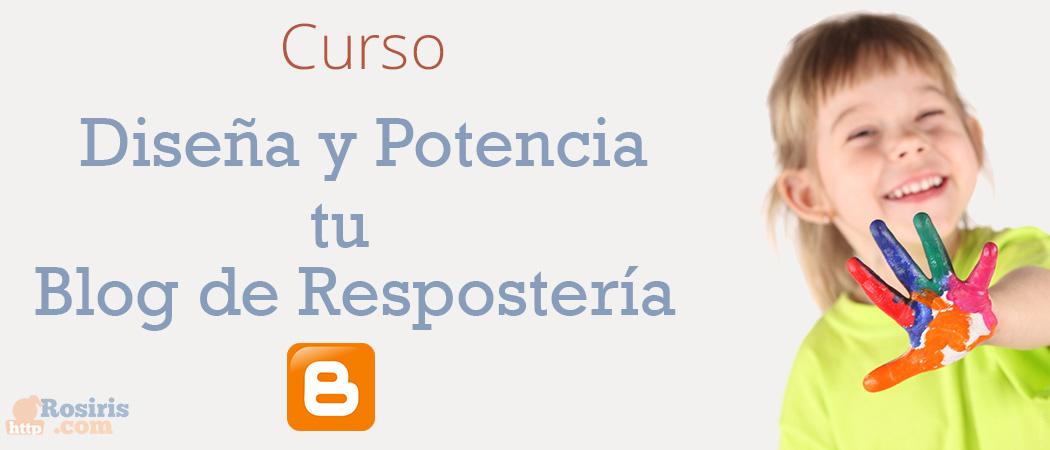 Curso Diseña y Potencia tu Blog de Repostería