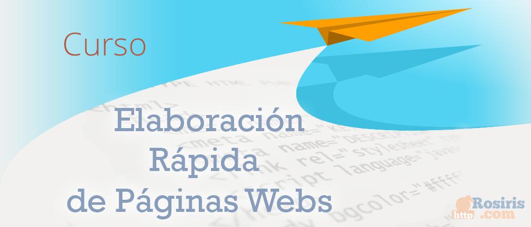 Curso: Elaboración Rápida de Páginas Web