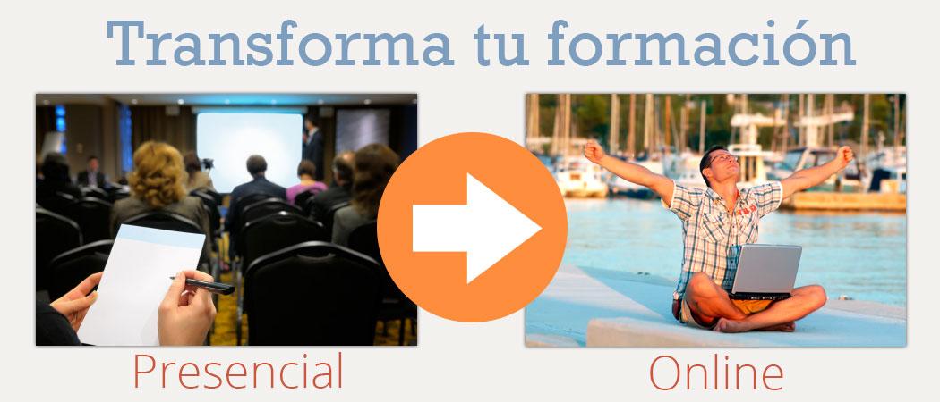 Transforma formación presencial en formación online