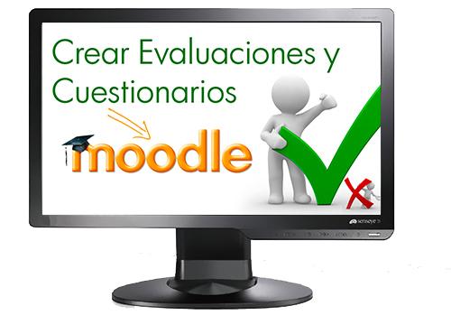 Curso online Cómo crear evaluaciones y cuestionarios en Moodle 2