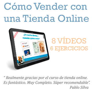 Curso Gratis Cómo Vender con una Tienda Online. 8 vídeos con 6 ejercicios